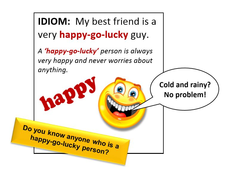 Idiom: Happy Go Lucky - All Things Topics
