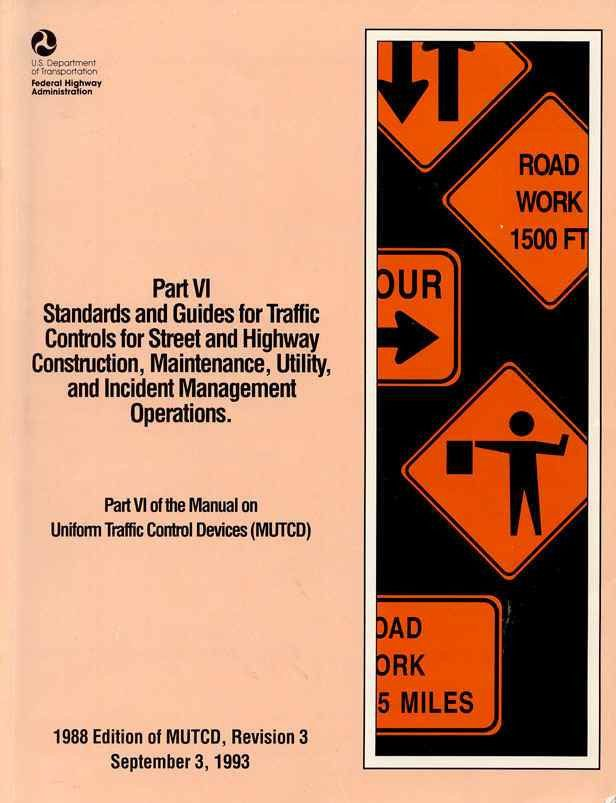 Highway Work Zones and Signs, Signals, and Barricades | Manual on ...