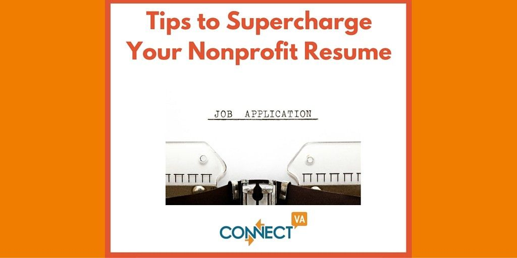 Tips to Supercharge Your Nonprofit Resume | ConnectVA