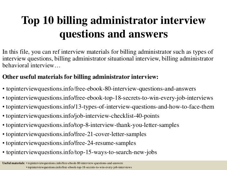 top10billingadministratorinterviewquestionsandanswers-150323220438-conversion-gate01-thumbnail-4.jpg?cb=1427148719