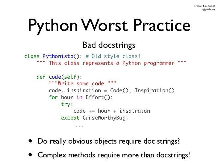 Python Worst Practices