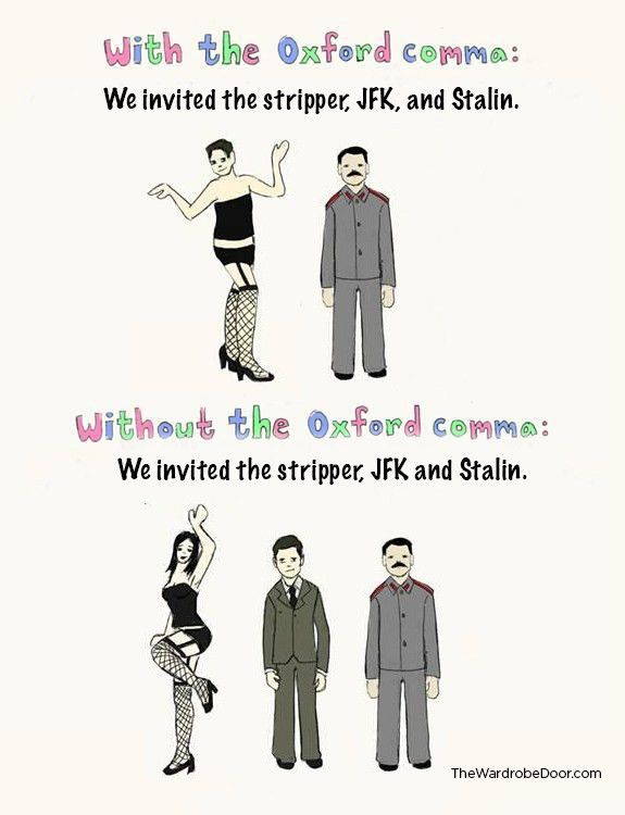 The Oxford Comma: Unnecessary, Pretentious and Confusing - The ...
