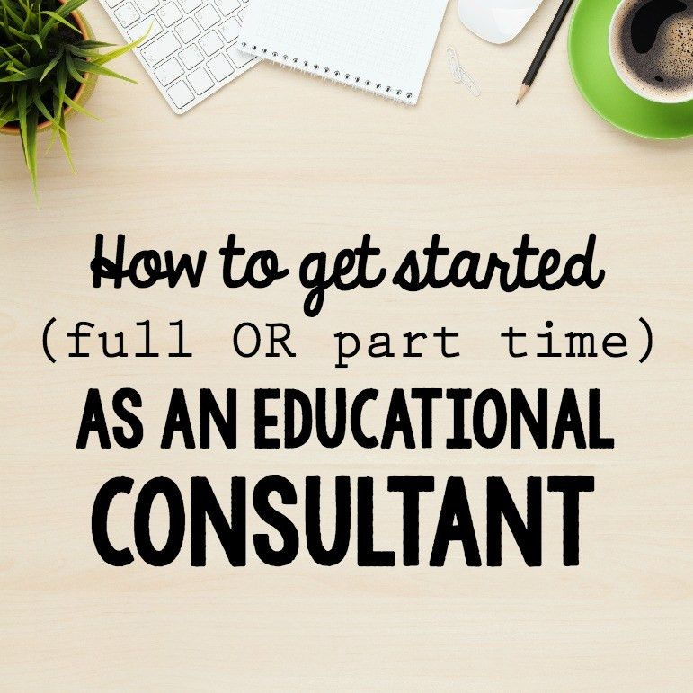 How to become an educational consultant
