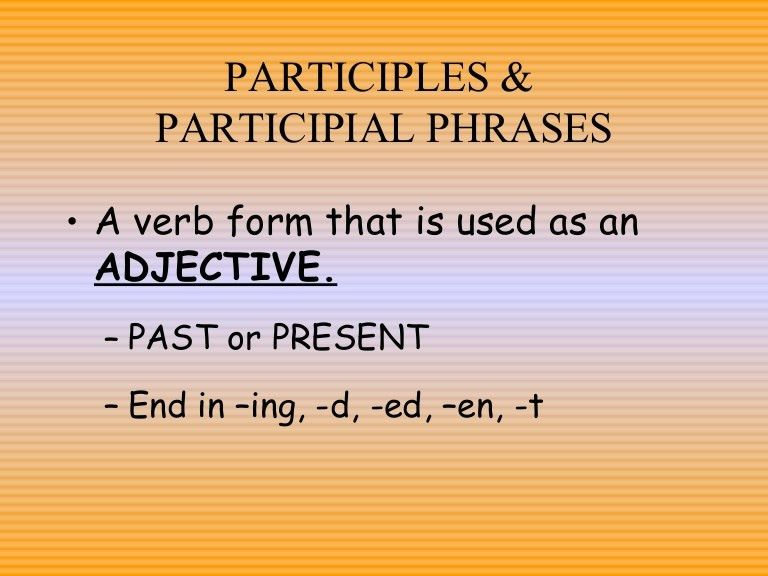 Participles Power Point 8