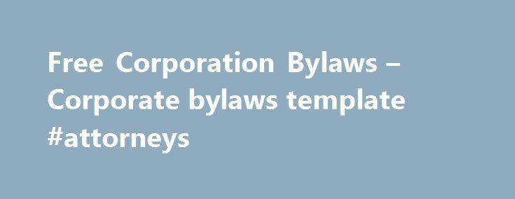 Free Corporation Bylaws – Corporate bylaws template #attorneys ...