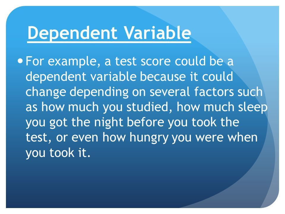 Independent vs. Dependent variable - ppt video online download