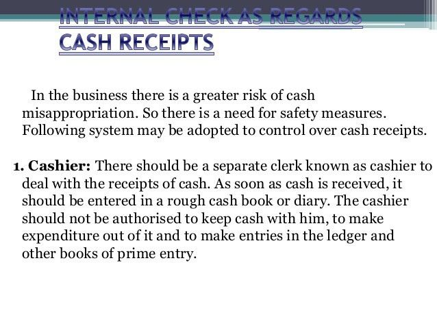 Internal check regarding cash receipts and cash payment