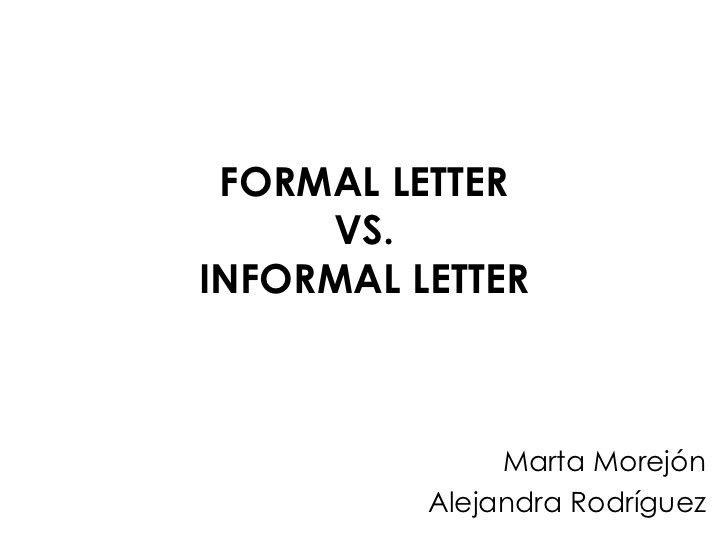 Formal letter vs. Informal letter