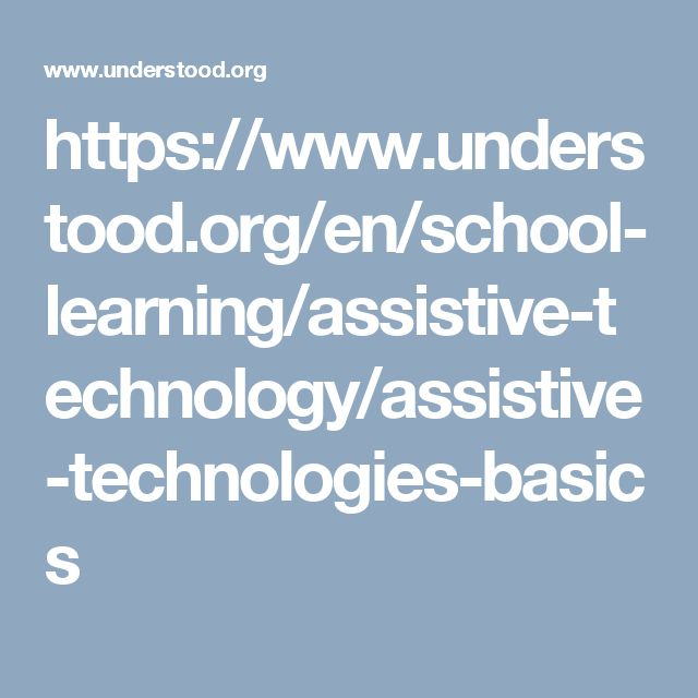 Assistive technology basics | Assistive technology, Learning and ...