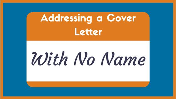 The 4 Only Proper Ways to Address a Cover Letter (Examples) - ZipJob