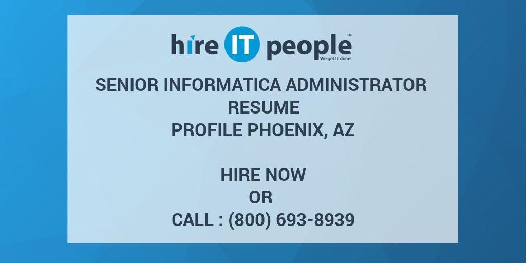 Senior Informatica Administrator Resume profile Phoenix, AZ - Hire ...