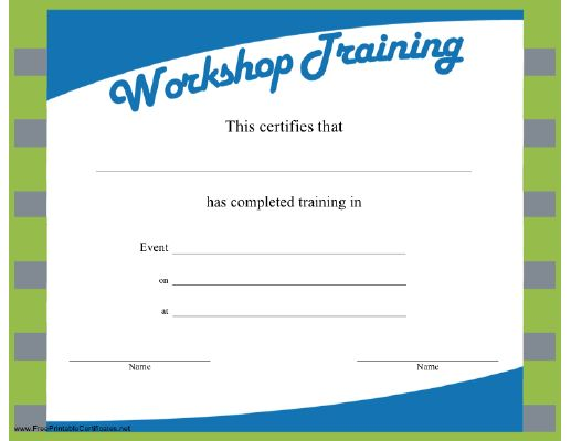 A certificate of workshop training with a blue and green design ...