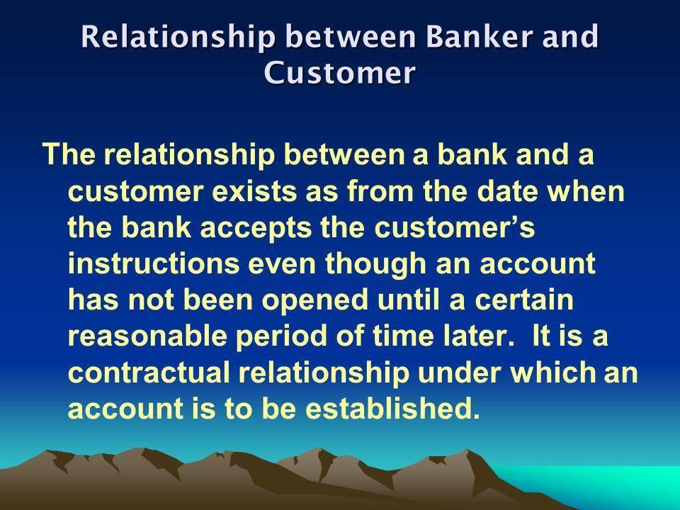 Relationship between Banker and Customer The relationship between ...