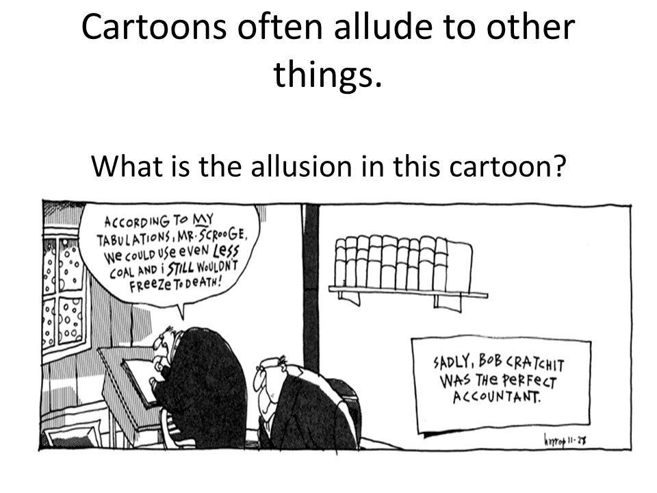 Allusion is an example of Figurative Language Allusion is a brief ...