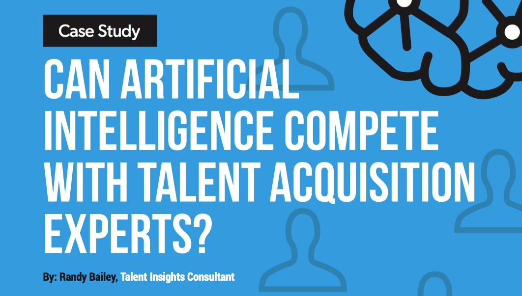 Case Study: Can Artificial Intelligence Compete with Talent ...