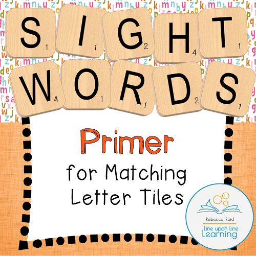 Letter Tiles Sight Words Templates BUNDLE – Line upon Line Learning