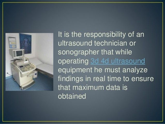 Responsibilities of a sonographer