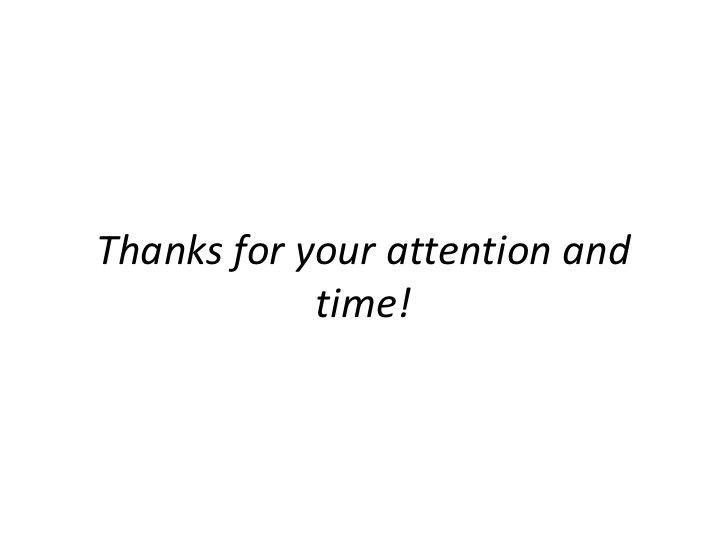 Thanks for your attention and