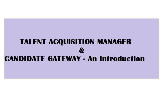 Candidate Gateway & Talent Acquisition Manager - Intro | Bhuvana ...