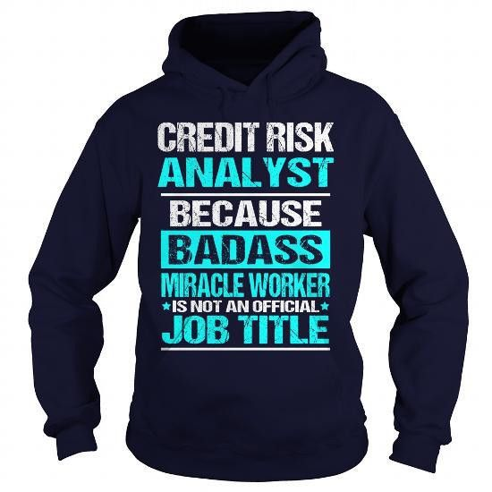 Awesome Tee Credit Risk Analyst T shirt | Job List 7 T-shirt ...