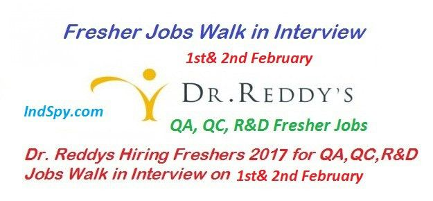 Dr. Reddy Freshers Walk in Interview 2017 for QA, QC, R&D, Chemist ...