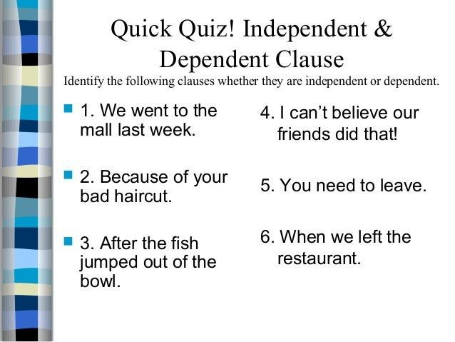 Examples independent clauses – Brian