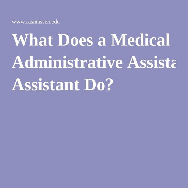 What Does a Medical Administrative Assistant Do? | Medical Billing ...