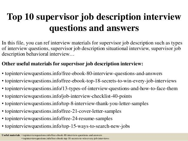top-10-supervisor-job-description -interview-questions-and-answers-1-638.jpg?cb=1427522708