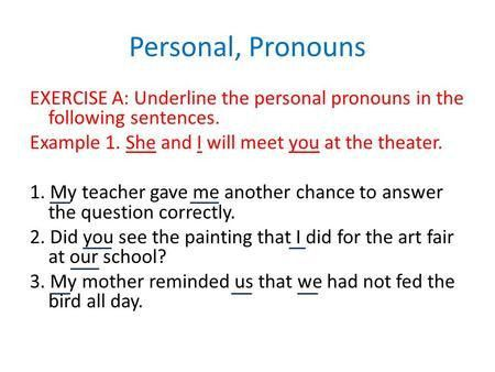 Pronouns and Antecedents - ppt download