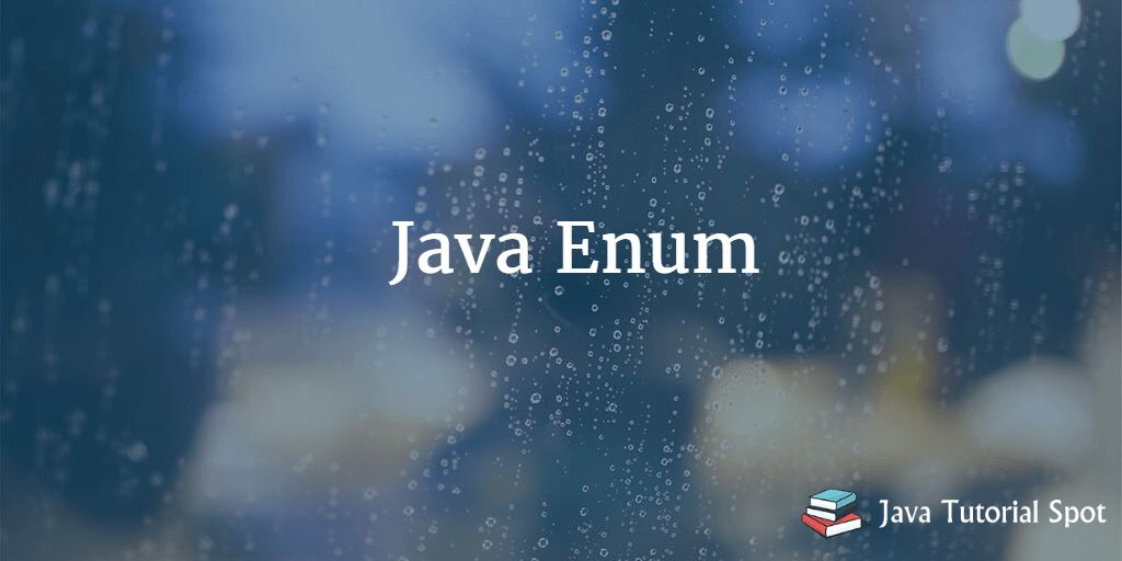 Java Enum example with advantages and disadvantages