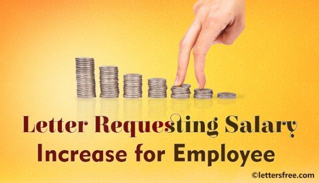 Sample Letter Requesting Salary Increase for Employee   Salary ...