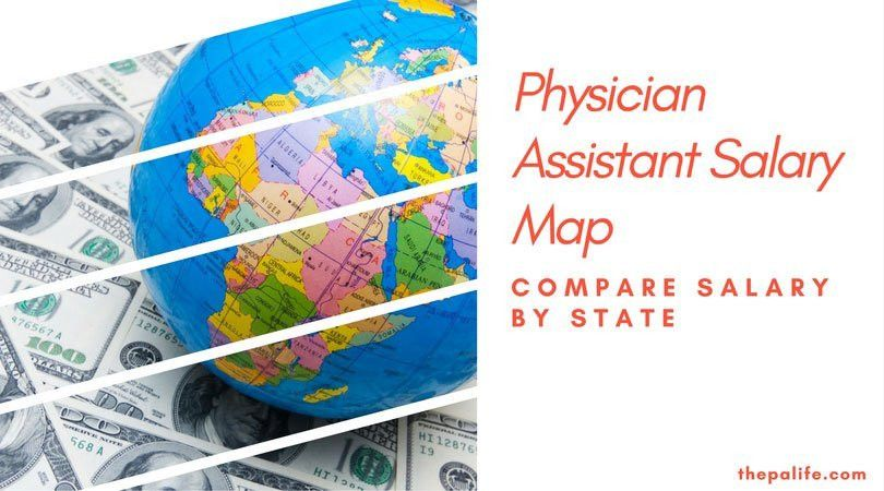 Physician Assistant Salary and Income Map 2013 | PA Salary by ...