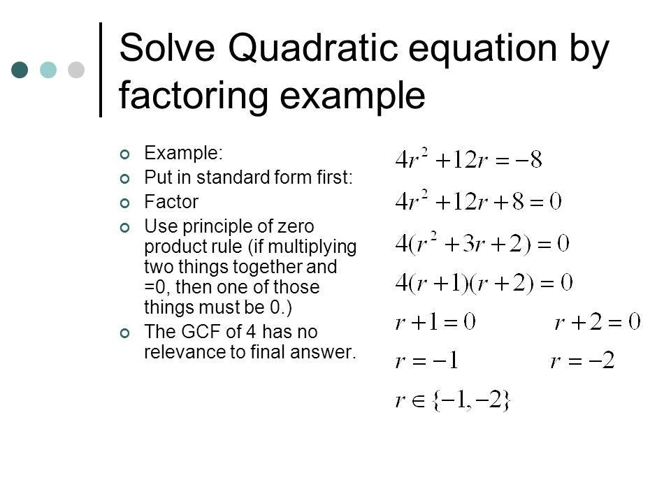 Solving Quadratic Equations What does x = ?????. Solving Quadratic ...