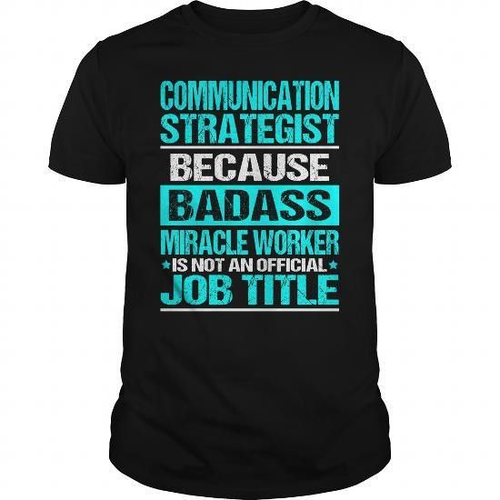 COMMUNICATION STRATEGIST - BADASS T-Shirts, Hoodies (22.99 ...
