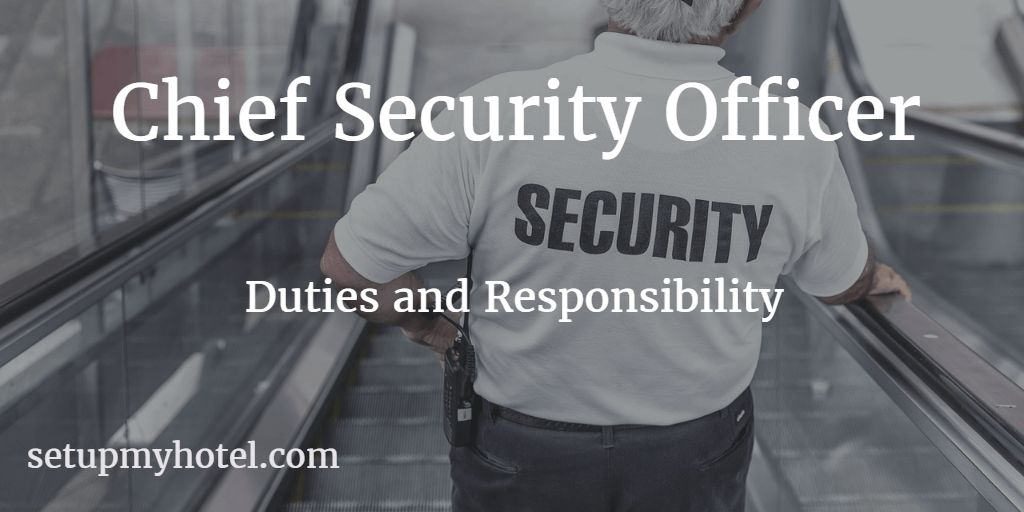 Chief Security Officer / Security Manager - Job Description