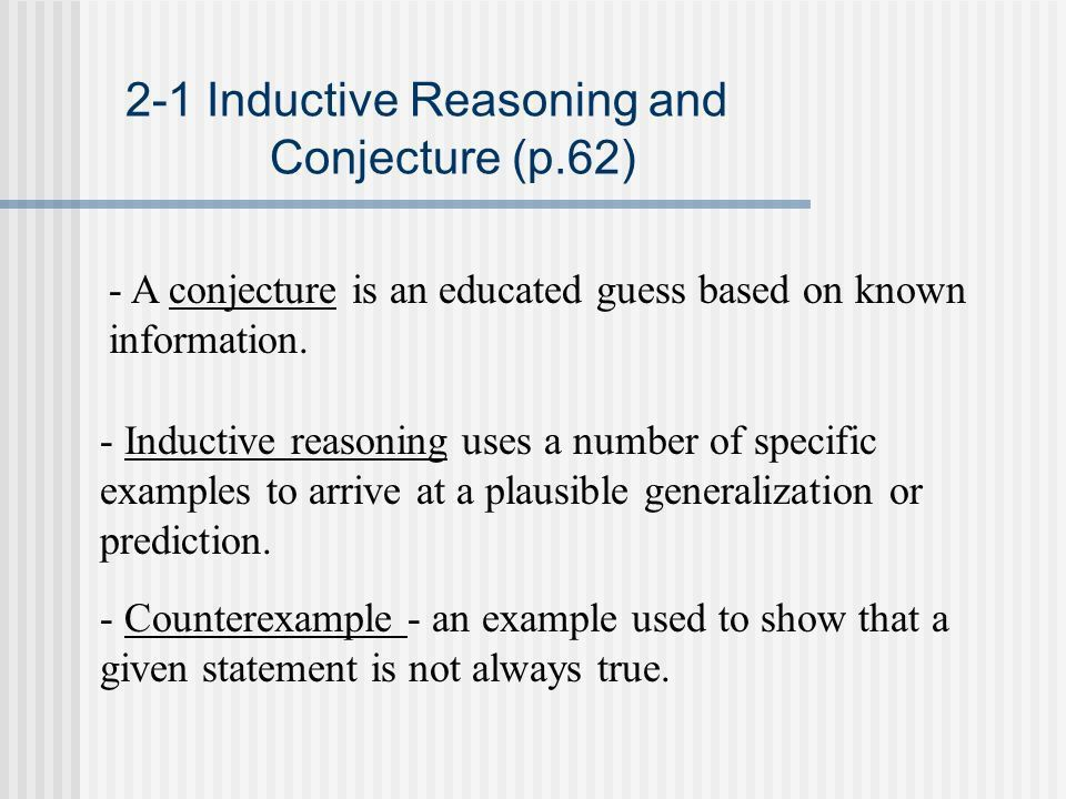Ch.2 Reasoning and Proof Pages Inductive Reasoning and Conjecture ...