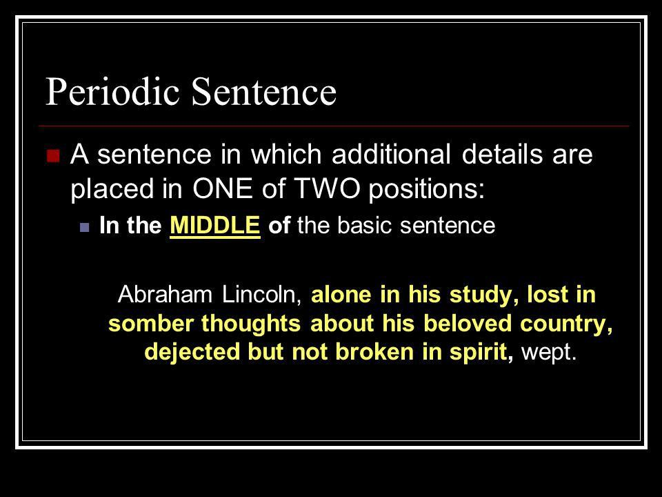 Loose and Periodic Sentences - ppt download