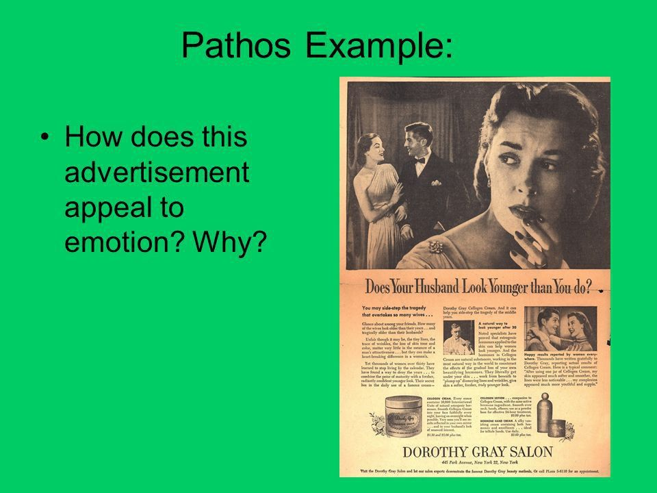 Logos, Ethos and Pathos. There are several ways to appeal to an ...