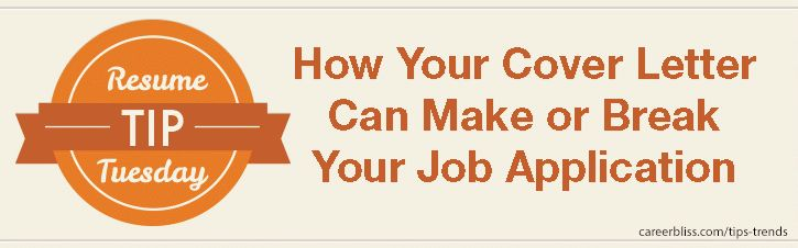 Resume Tip Tuesday: How Your Cover Letter Can Make or Break Your ...