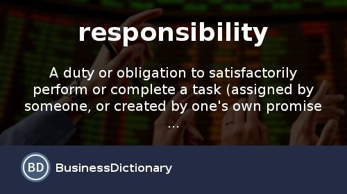 What is responsibility? definition and meaning ...