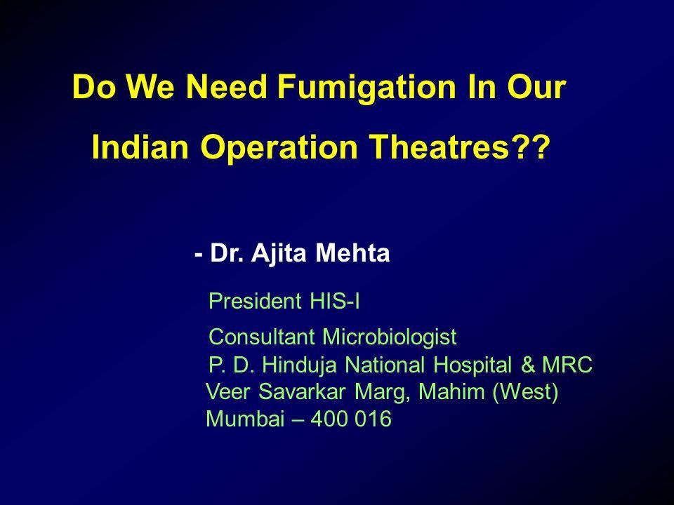 Indian Operation Theatres?? - ppt download