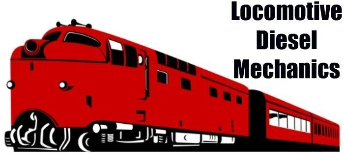 Locomotive Specialty For Diesel Techs - Diesel Mechanic Guide