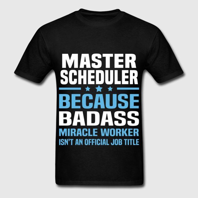 Master Scheduler T-Shirt | Spreadshirt