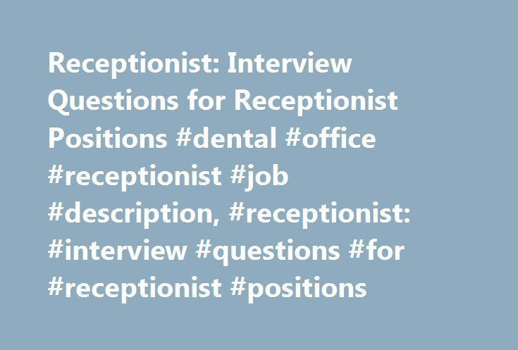 Receptionist: Interview Questions for Receptionist Positions ...