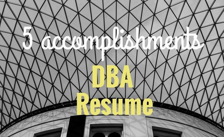 5 Accomplishments to Make Your Database Administrator Resume Stand ...