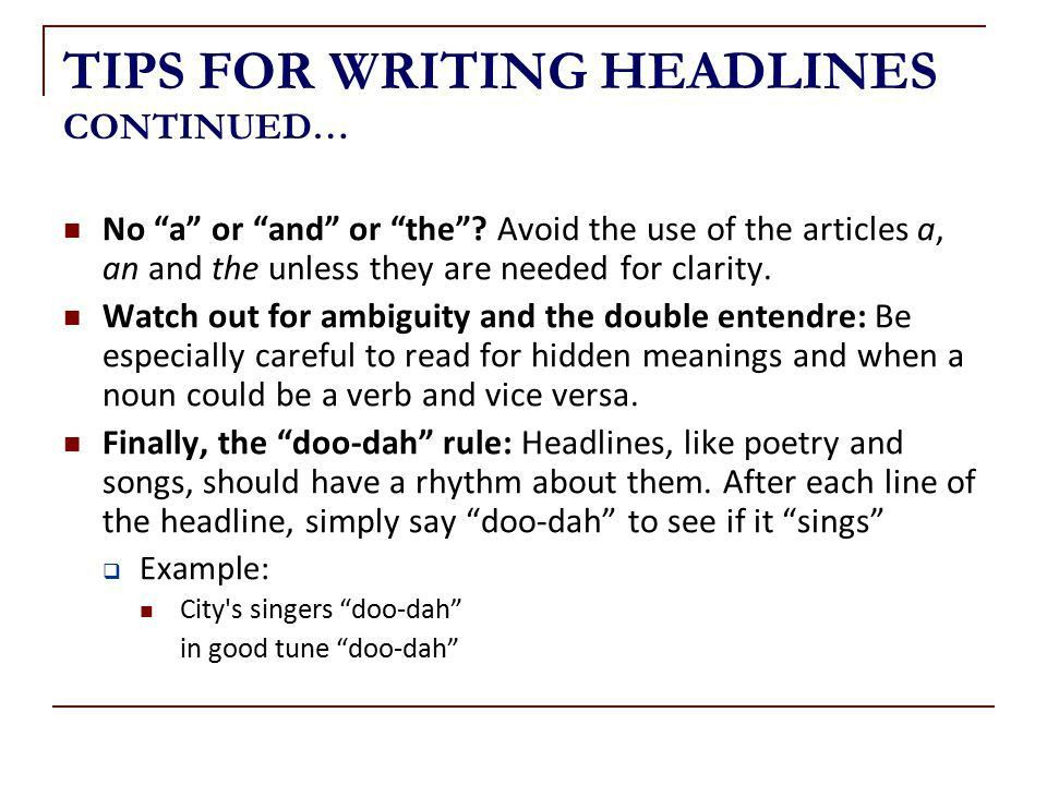 TODAY Get Your Facts Straight! Writing Effective Headlines ...