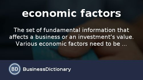 What are economic factors? definition and meaning ...