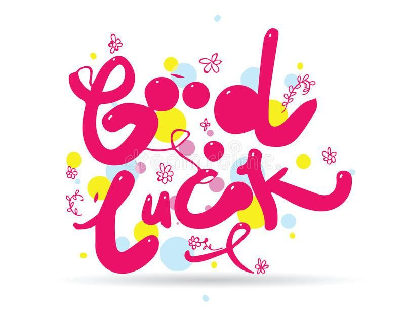 Good Luck Phrase For Greeting Cards And Print Elements. Hand Drawn ...