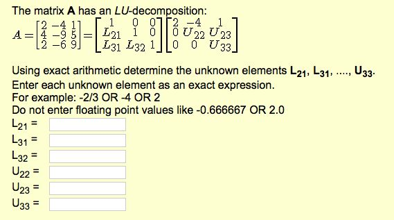 The Matrix A Has An LU-decomposition: A = [2 -4 1 ... | Chegg.com