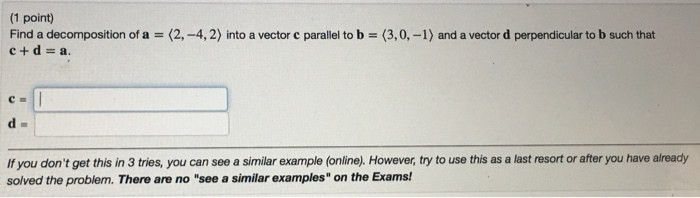 1 Point) Find A Decomposition Of A =亿-4, 2) Into... | Chegg.com